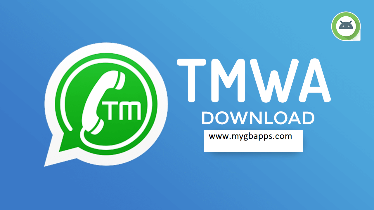 TM Whatsapp APK for Android and iphone latest version